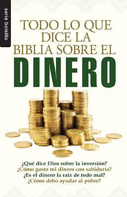 Picture of Todo Lo Que la Biblia Dice Sobre el Dinero = Everything the Bible Says about Money