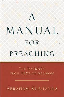 Picture of A Manual for Preaching
