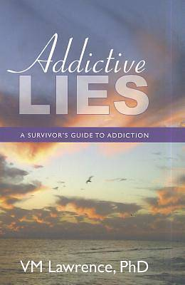 Addictive Lies
