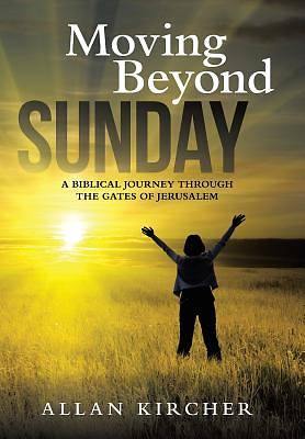 Moving Beyond Sunday