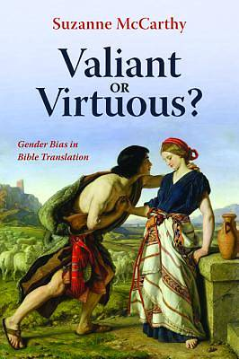 Picture of Valiant or Virtuous?