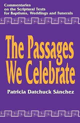 The Passages We Celebrate [ePub Ebook]