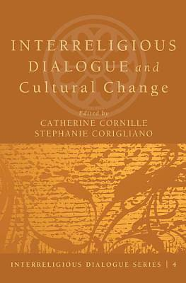Interreligious Dialogue and Cultural Change