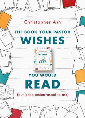 Picture of The Book Your Pastor Wishes You Would Read