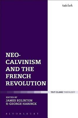 Neo-Calvinism and the French Revolution
