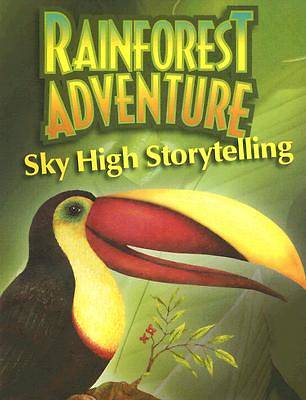 Augsburg Vacation Bible School 2008 Rainforest Adventure Sky High Storytelling VBS