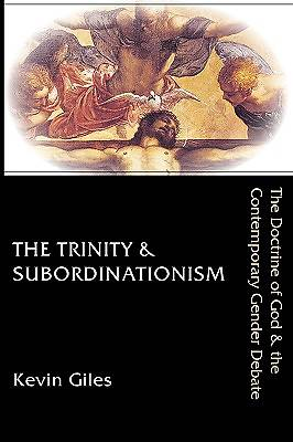 The Trinity & Subordinationism