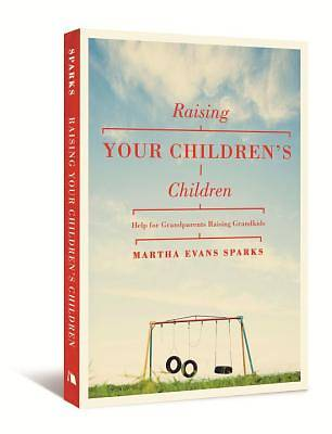 Raising Your Childrens Children