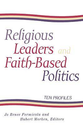 Religious Leaders and Faith-Based Politics