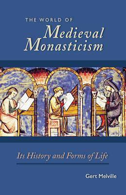 Picture of The World of Medieval Monasticism