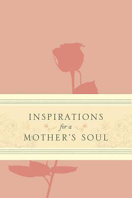 Picture of Inspirations for a Mother's Soul