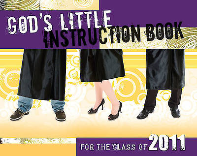 Gods Little Instruction Book for the Class of 2011