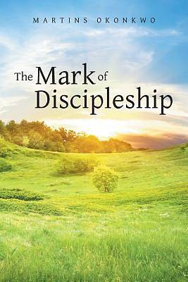 Picture of The Mark of Discipleship