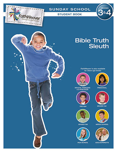 Group FaithWeaver Grades 3 & 4 Student Book Bible Truth Sleuth Summer 2013