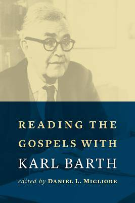 Picture of Reading the Gospels with Karl Barth