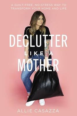 Picture of Declutter Like a Mother