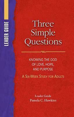 Three Simple Questions Adult Leader Guide