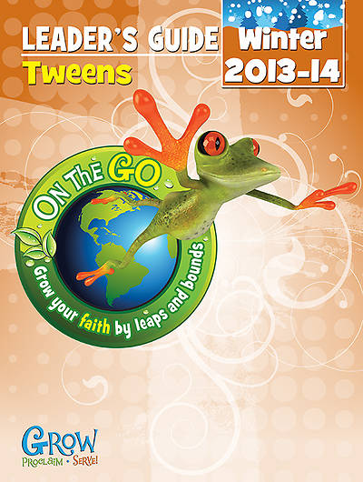 On the Go: Tween Leaders Guide Winter 2013-14