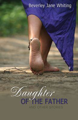 Daughter of the Father [Adobe Ebook]