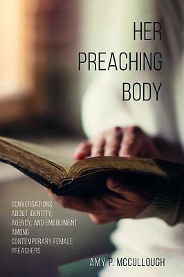 Picture of Her Preaching Body