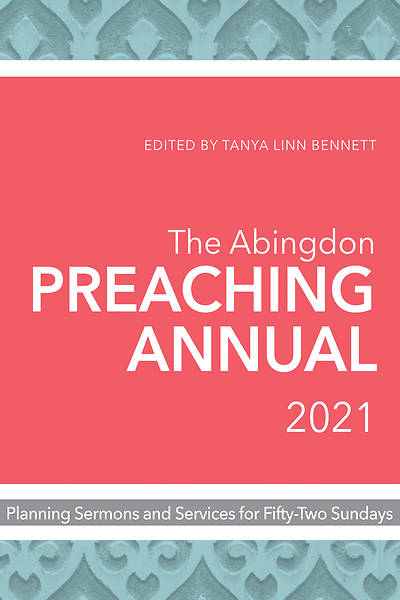 Picture of The Abingdon Preaching Annual 2021