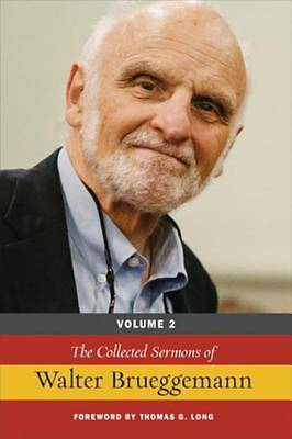 The Collected Sermons of Walter Brueggemann, Volume 2 [ePub Ebook]