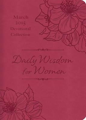 Daily Wisdom for Women 2015 Devotional Collection - March [ePub Ebook]