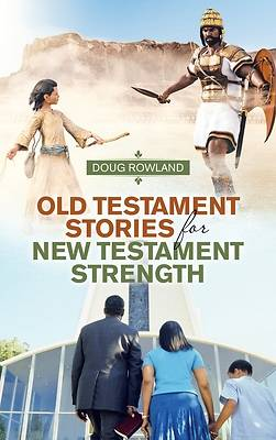 Picture of Old Testament Stories for New Testament Strength