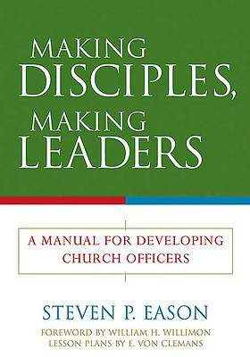 Picture of Making Disciples, Making Leaders