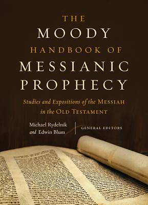The Moody Handbook of Messianic Prophecy