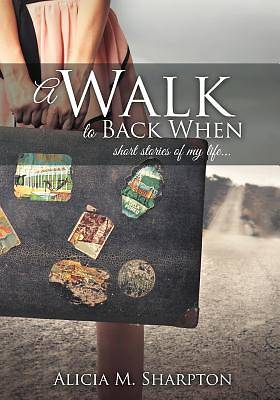 A Walk to Back When