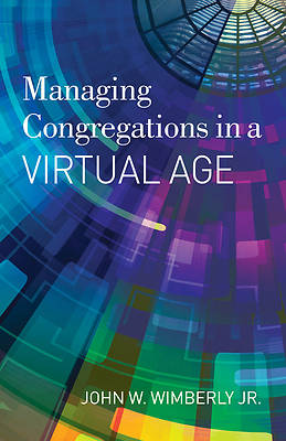 Picture of Managing Congregations in a Virtual Age