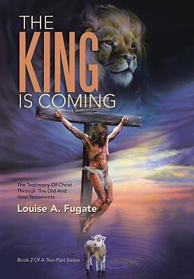 Picture of The King Is Coming