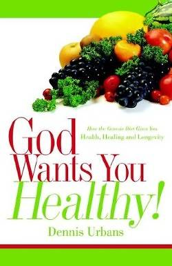 God Wants You Healthy!