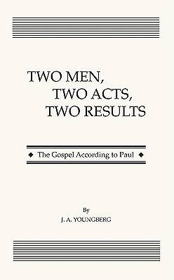 Picture of Two Men, Two Acts, Two Results
