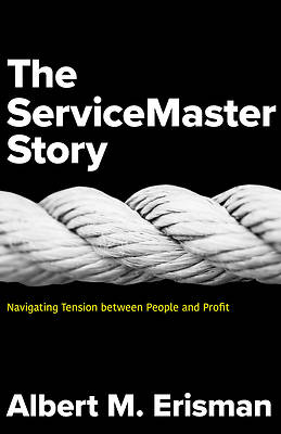 Picture of The ServiceMaster Story