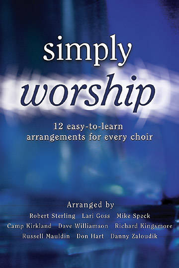 Simply Worship Choral Book