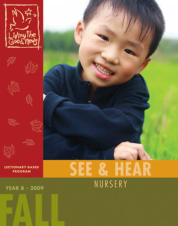 Picture of Living the Good News Fall SEE & HEAR the Good News 2009 [Nursery Ages 2,3]