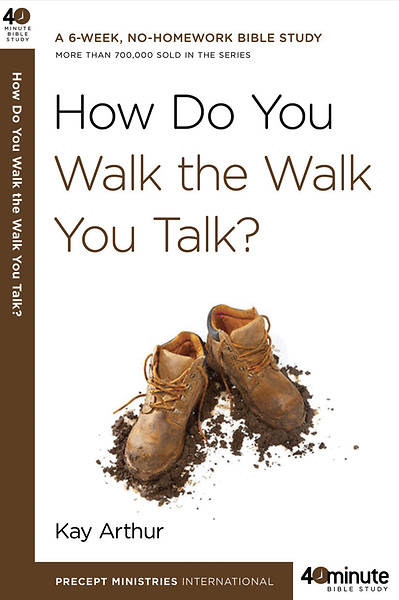 Picture of How Do You Walk the Walk You Talk?