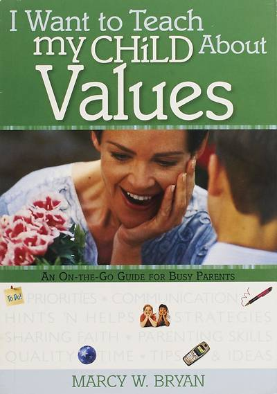 I Want to Teach My Child about Values