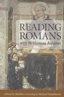 Reading Romans with St Thomas Aquinas