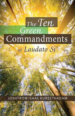 Picture of The Ten Green Commandments of Laudato Si'