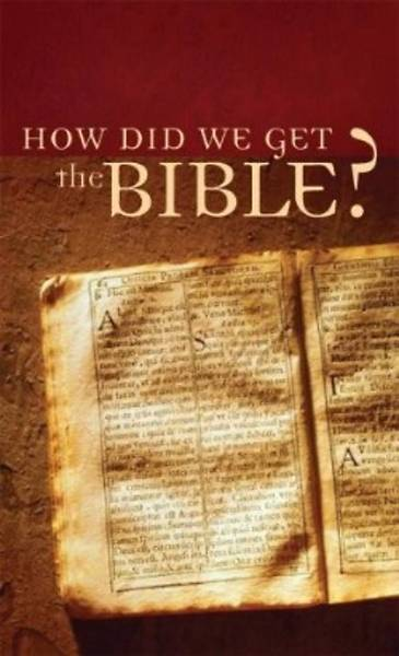 How Did We Get the Bible? [ePub Ebook]