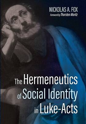 Picture of The Hermeneutics of Social Identity in Luke-Acts