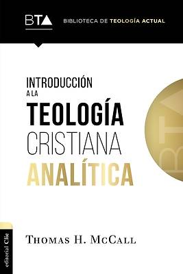 Picture of Introducción a la Teologa Cristiana Analtica