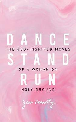 Picture of Dance, Stand, Run