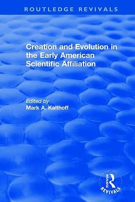 Picture of Creation and Evolution in the Early American Scientific Affiliation