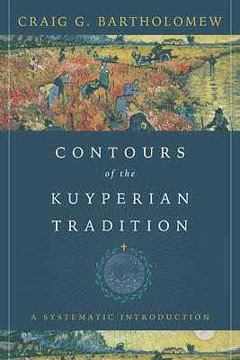 Picture of Contours of the Kuyperian Tradition