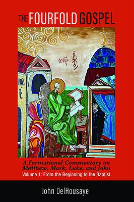 Picture of The Fourfold Gospel, Volume 1