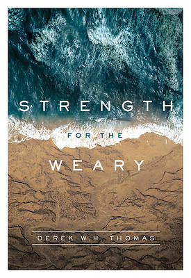 Strength for the Weary